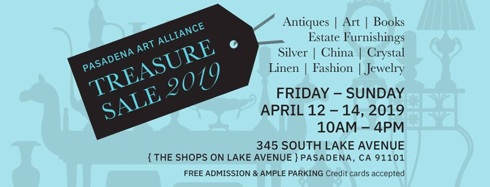 Dont Miss the Pasadena Art Alliance Treasure Sale! April 12, 13, &14th.